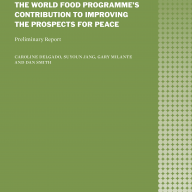 Cover_The World Food Programme's Contribution to Improving the Prospects for Peace